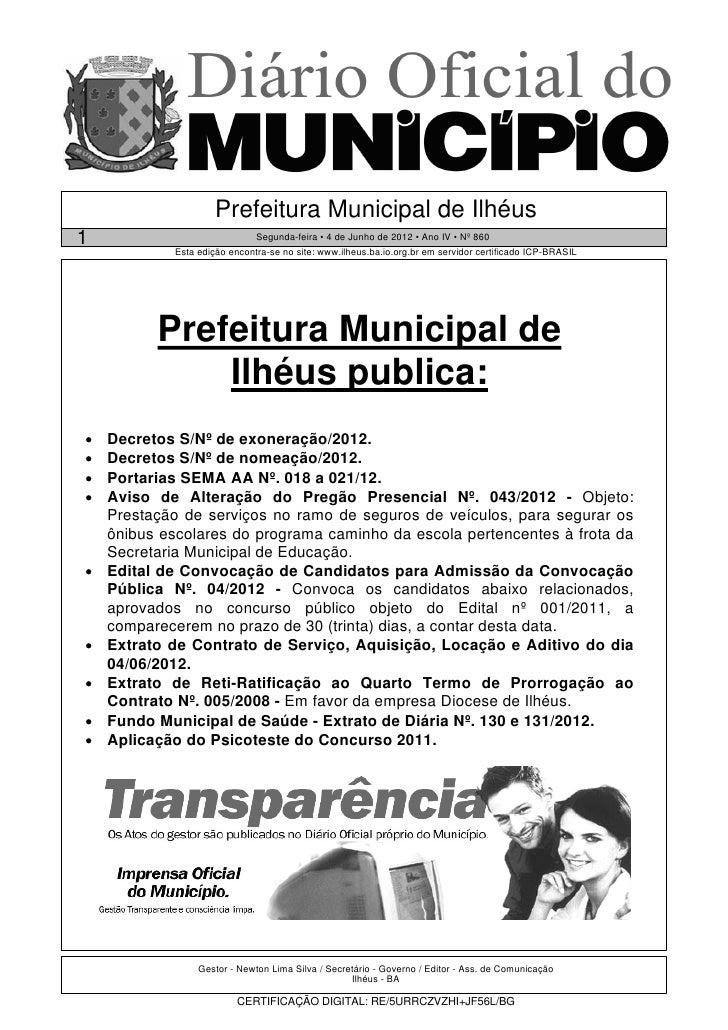 Prefeitura Municipal de Ilhéus1                              Segunda-feira • 4 de Junho de 2012 • Ano IV • Nº 860         ...
