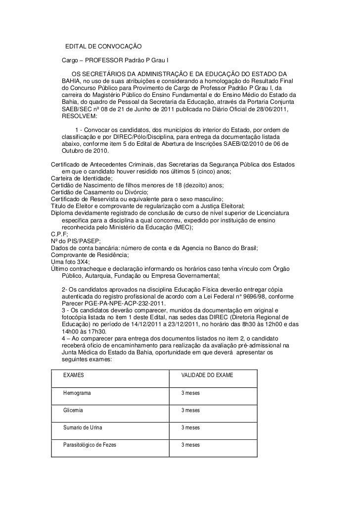 EDITAL DE CONVOCAÇÃO   Cargo – PROFESSOR Padrão P Grau I       OS SECRETÁRIOS DA ADMINISTRAÇÃO E DA EDUCAÇÃO DO ESTADO DA ...