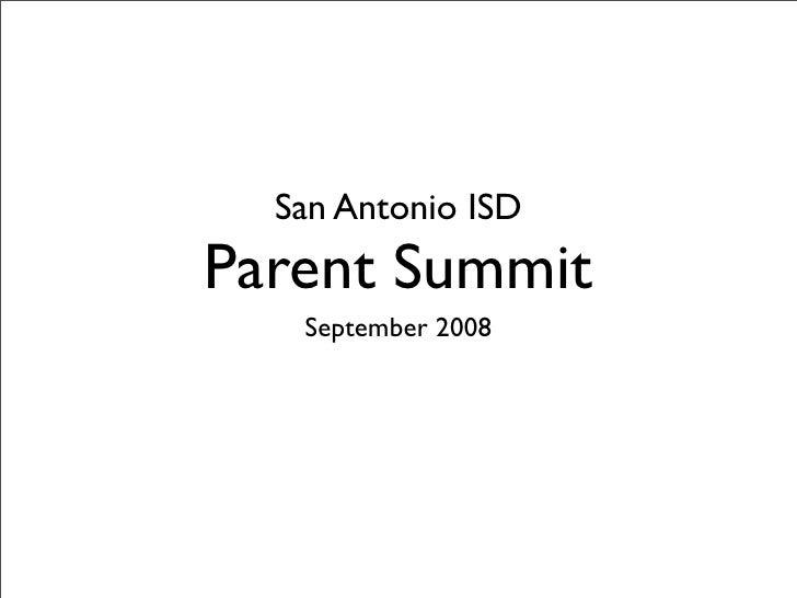 San Antonio ISD Parent Summit    September 2008