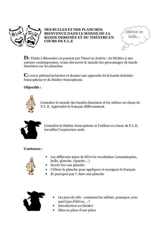 DES BULLES ET DES PLANCHES:              BIENVENUE DANS LE MONDE DE LA              BANDE DESSINÉE ET DU THÉÂTRE EN       ...