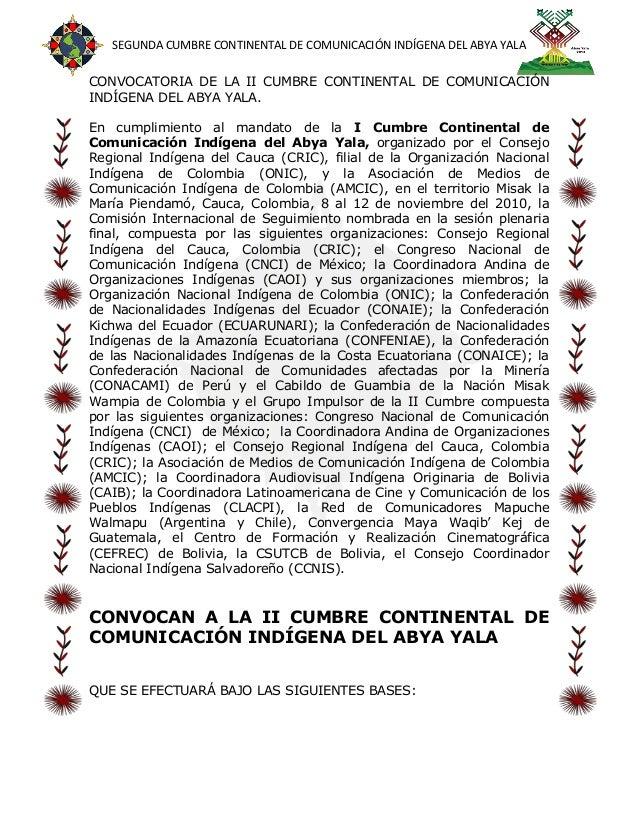 SEGUNDA CUMBRE CONTINENTAL DE COMUNICACIÓN INDÍGENA DEL ABYA YALACONVOCATORIA DE LA II CUMBRE CONTINENTAL DE COMUNICACIÓNI...