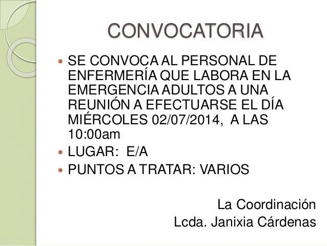CONVOCATORIA  SE CONVOCA AL PERSONAL DE ENFERMERÍA QUE LABORA EN LA EMERGENCIA ADULTOS A UNA REUNIÓN A EFECTUARSE EL DÍA ...