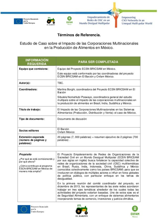 Proyecto financiado por la Unión Europea  Términos de Referencia.  Estudio de Caso sobre el Impacto de las Corporaciones M...