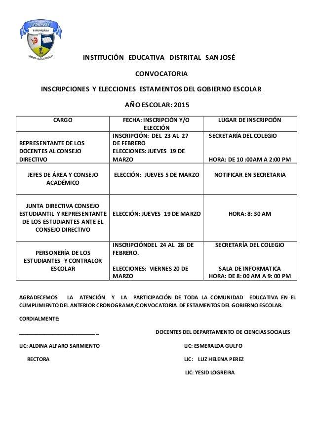 INSTITUCIÓN EDUCATIVA DISTRITAL SAN JOSÉ CONVOCATORIA INSCRIPCIONES Y ELECCIONES ESTAMENTOS DEL GOBIERNO ESCOLAR AÑO ESCOL...