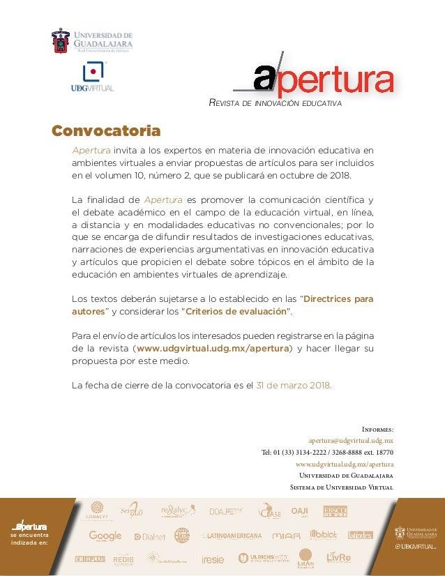 Revista de innovación educativa Apertura invita a los expertos en materia de innovación educativa en ambientes virtuales a...