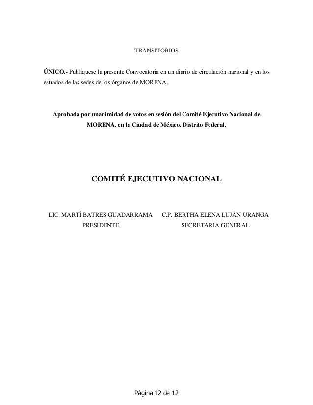 Página 12 de 12 TRANSITORIOS ÚNICO.- Publíquese la presente Convocatoria en un diario de circulación nacional y en los est...