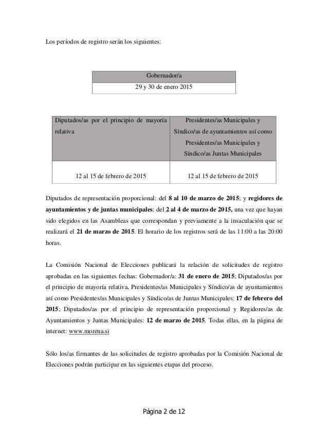 Página 2 de 12 Los períodos de registro serán los siguientes: Gobernador/a 29 y 30 de enero 2015 Diputados/as por el princ...