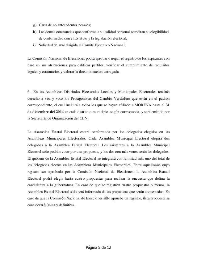 Página 5 de 12 g) Carta de no antecedentes penales; h) Las demás constancias que conforme a su calidad personal acreditan ...