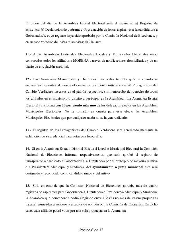 Página 8 de 12 El orden del día de la Asamblea Estatal Electoral será el siguiente: a) Registro de asistencia; b) Declarac...