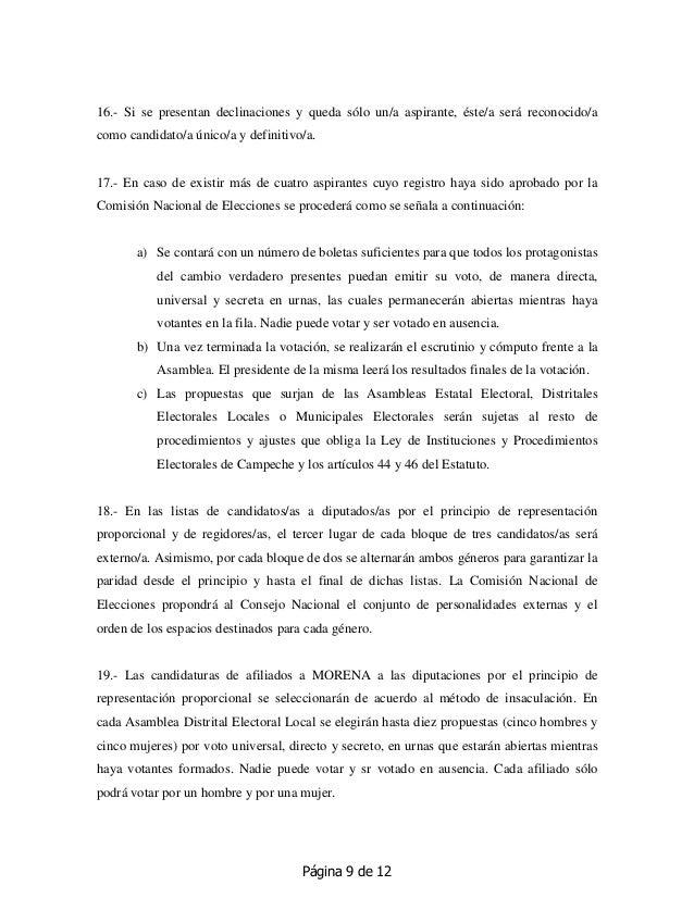 Página 9 de 12 16.- Si se presentan declinaciones y queda sólo un/a aspirante, éste/a será reconocido/a como candidato/a ú...