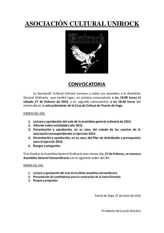 ASOCIACIÓN CULTURAL UNIROCK CONVOCATORIA La Asociación Cultural Unirock convoca a todos sus asociados a la Asamblea Genera...