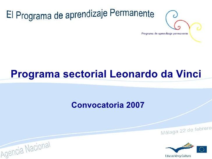Programa sectorial Leonardo da Vinci Convocatoria 2007