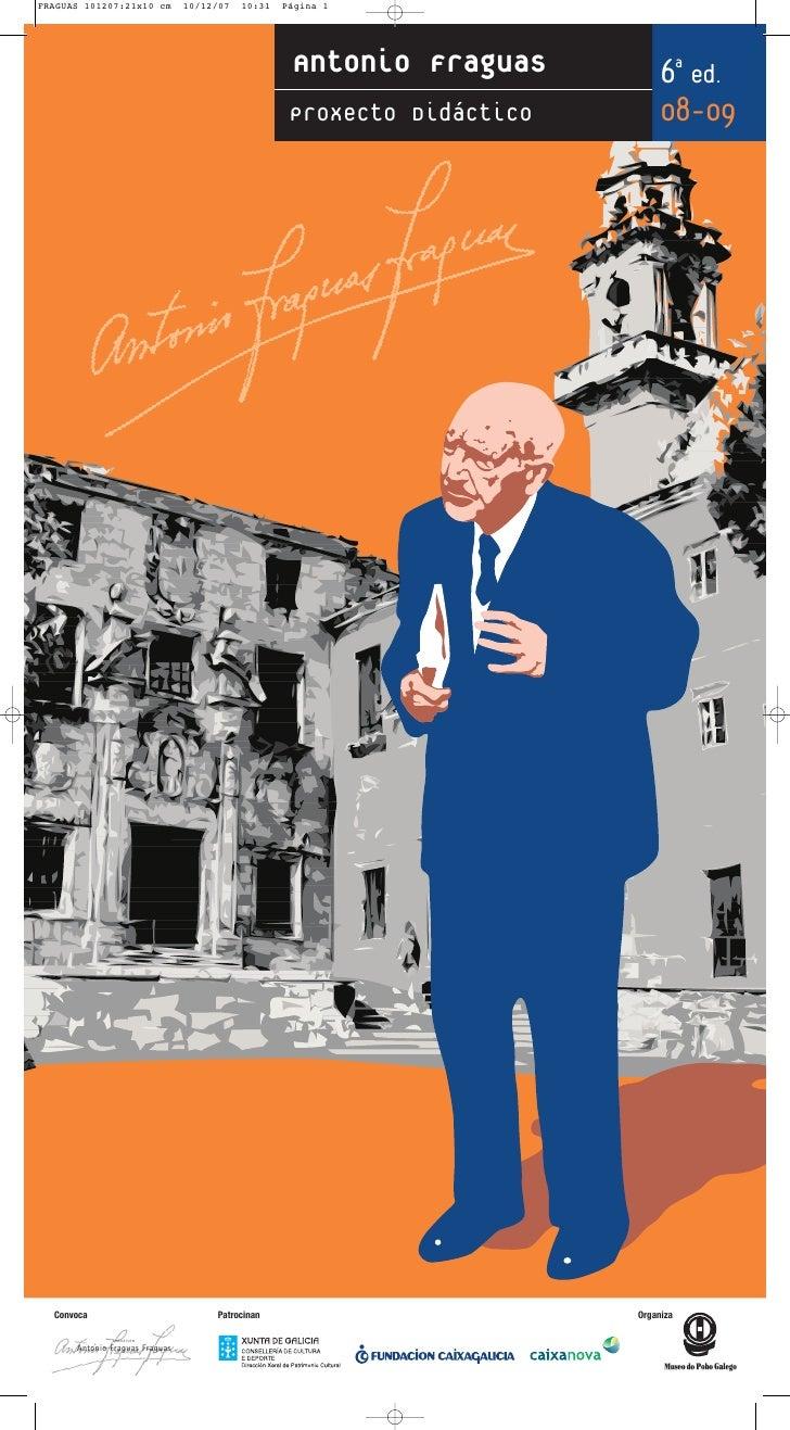Antonio Fraguas          6a ed.                                            Proxecto Didáctico       08-09     Convoca     ...