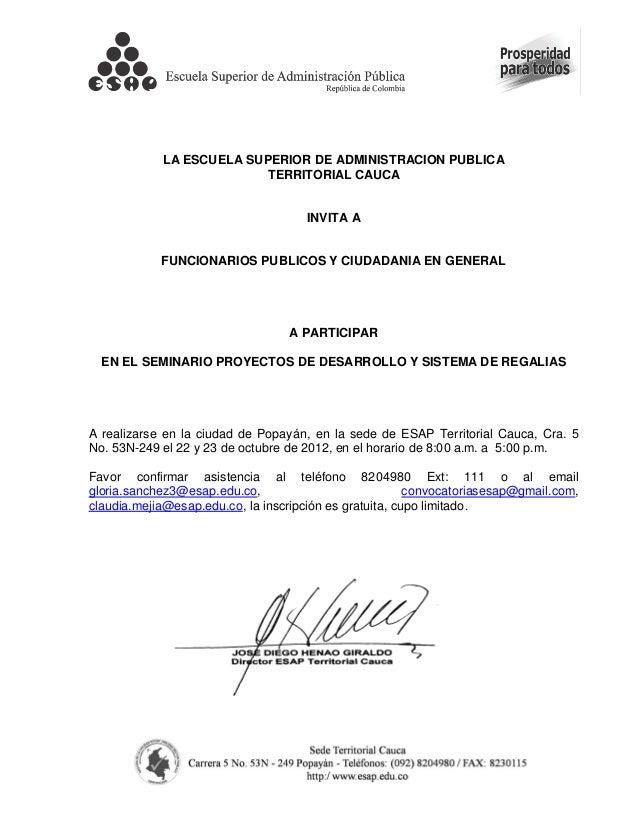 LA ESCUELA SUPERIOR DE ADMINISTRACION PUBLICA                         TERRITORIAL CAUCA                                   ...