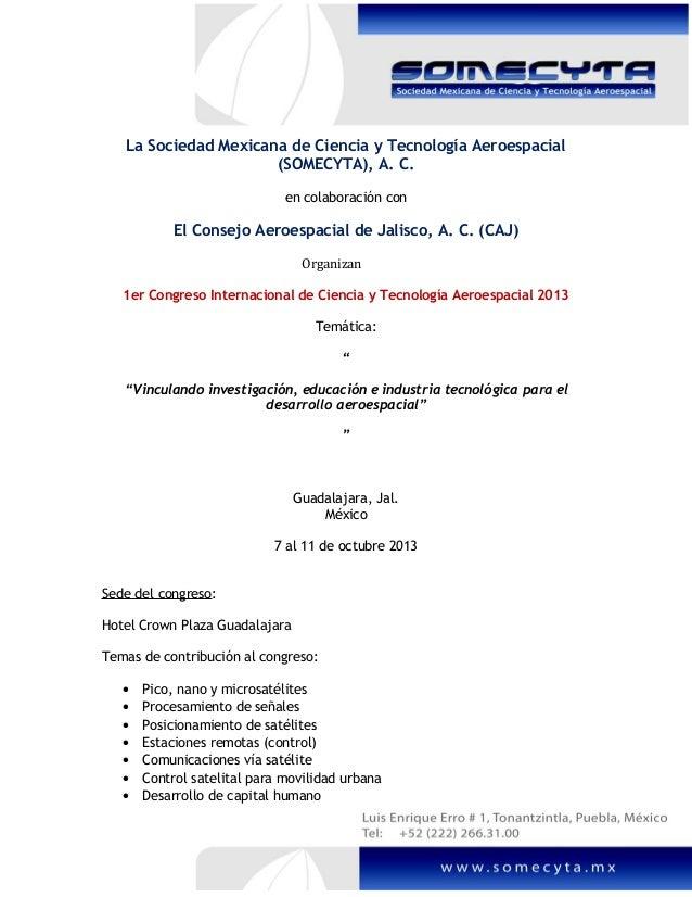 La Sociedad Mexicana de Ciencia y Tecnología Aeroespacial(SOMECYTA), A. C.en colaboración conEl Consejo Aeroespacial de Ja...