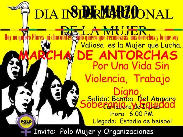 DIA INTERNACIONAL 8 DE MARZO                            DEsoloLAque reconozcas mis derechos y lo que soyHoy no quiero Flor...