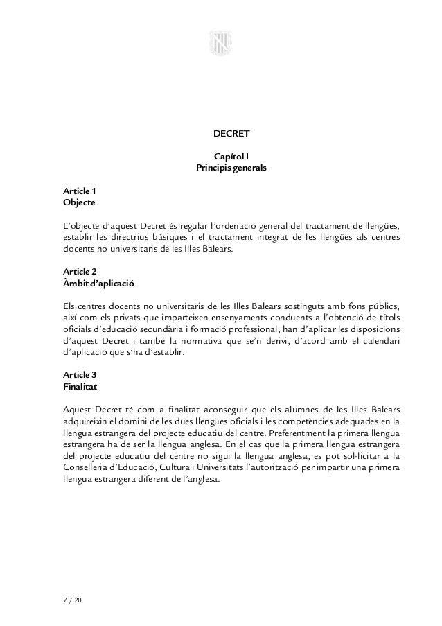 DECRET                                     Capítol I                                 Principis generalsArticle 1ObjecteL'o...
