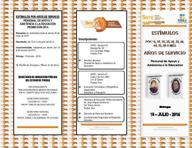ESTÍMULOS POR AÑOS DE SERVICIO PERSONAL DE APOYO Y ASISTENCIA A LA EDUCACIÓN PROMOCIÓN 2014 Recepción de solicitudes: hast...