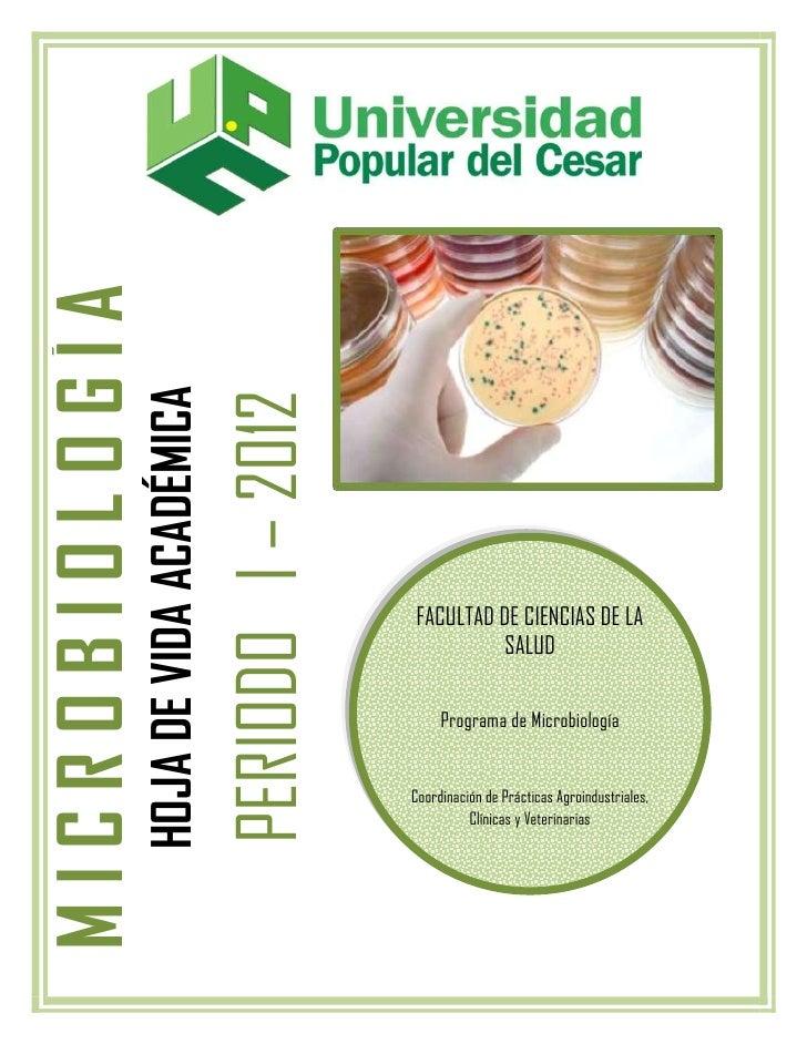 MICROBIOLOGÍA                HOJA DE VIDA ACADÉMICA                                         PERIODO I – 2012              ...