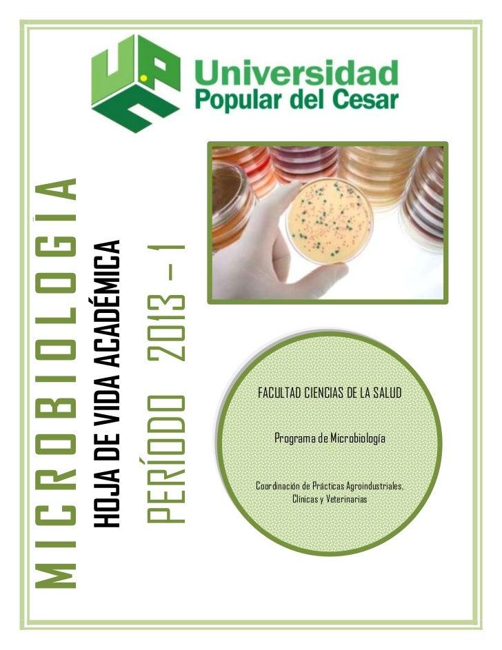 MICROBIOLOGÍA                HOJA DE VIDA ACADÉMICA                                         PERÍODO 2013 – 1              ...