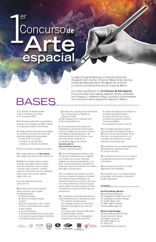 La Agencia Espacial Mexicana, la Dirección General de Divulgación de la Ciencia, Universum Museo de las Ciencias, la Socie...