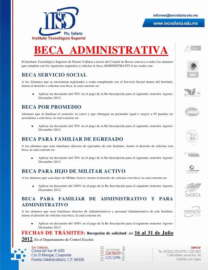 BECA ADMINISTRATIVAEl Instituto Tecnológico Superior de Puerto Vallarta a través del Comité de Becas convoca a todos los a...