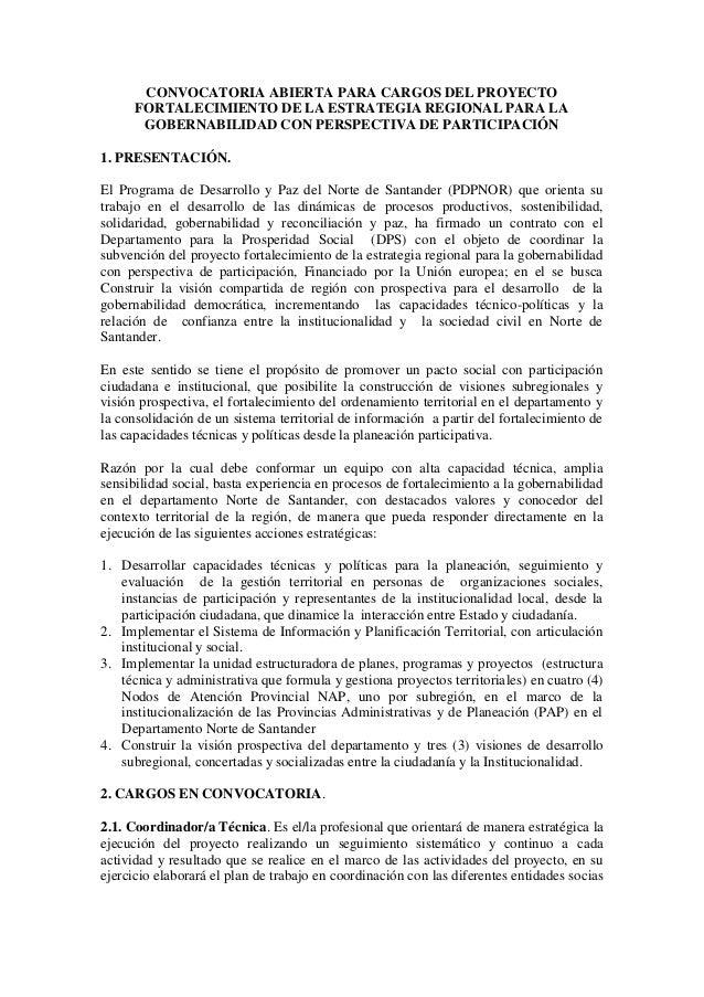 CONVOCATORIA ABIERTA PARA CARGOS DEL PROYECTO      FORTALECIMIENTO DE LA ESTRATEGIA REGIONAL PARA LA       GOBERNABILIDAD ...