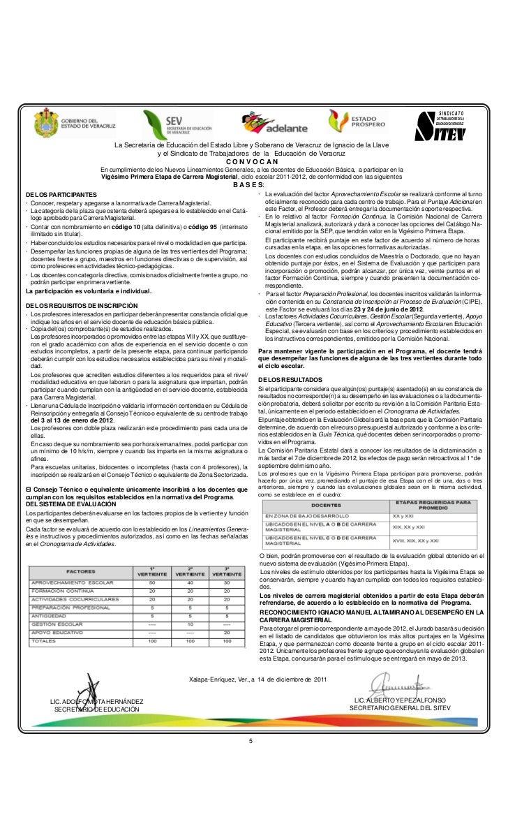 La Secretaría de Educación del Estado Libre y Soberano de Veracruz de Ignacio de la Llave                                 ...