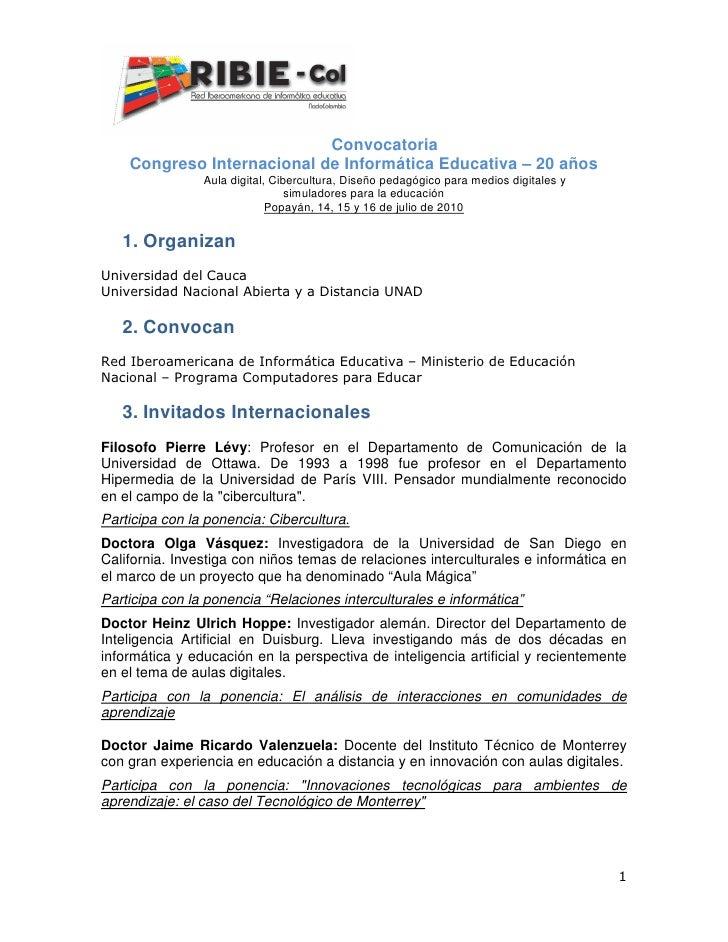 Convocatoria     Congreso Internacional de Informática Educativa – 20 años                 Aula digital, Cibercultura, Dis...