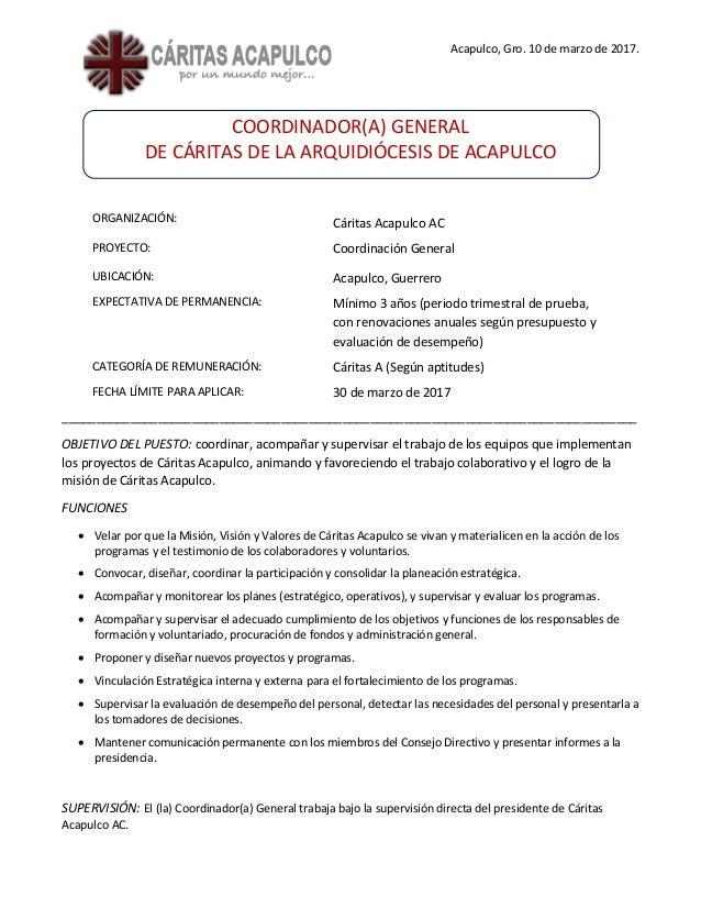 Acapulco, Gro. 10 de marzo de 2017. COORDINADOR(A) GENERAL DE CÁRITAS DE LA ARQUIDIÓCESIS DE ACAPULCO ORGANIZACIÓN: Cárita...