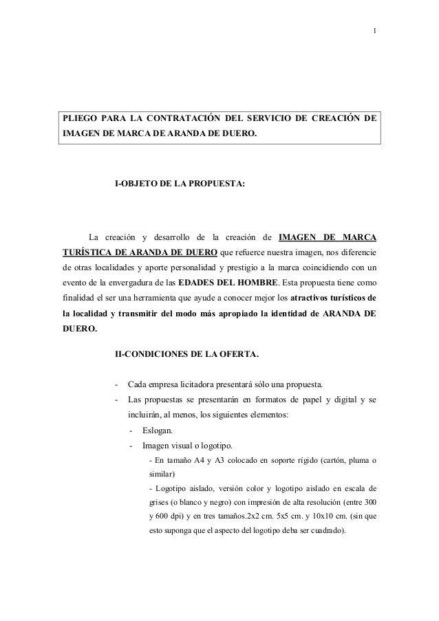 1PLIEGO PARA LA CONTRATACIÓN DEL SERVICIO DE CREACIÓN DEIMAGEN DE MARCA DE ARANDA DE DUERO.              I-OBJETO DE LA PR...