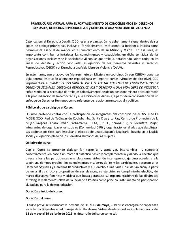 PRIMER CURSO VIRTUAL PARA EL FORTALECIMIENTO DE CONOCIMIENTOS EN DERECHOS SEXUALES, DERECHOS REPRODUCTIVOS y DERECHO A UNA...