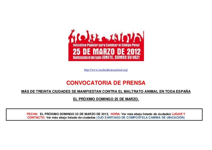http://www.noalmaltratoanimal.org/                         CONVOCATORIA DE PRENSAMÁS DE TREINTA CIUDADES SE MANIFIESTAN CO...