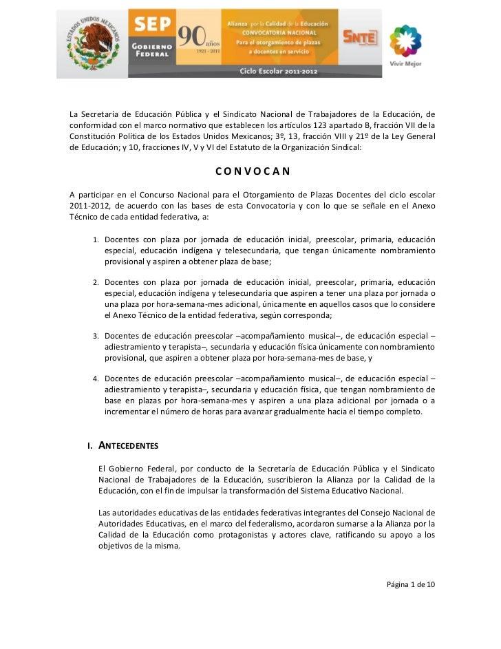 La Secretaría de Educación Pública y el Sindicato Nacional de Trabajadores de la Educación, deconformidad con el marco nor...