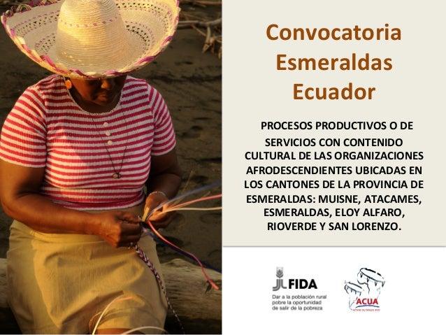 Convocatoria   Esmeraldas   Ecuador      PROCESOS  PRODUCTIVOS  O  DE    SERVICIOS  CON  CONTENIDO  ...