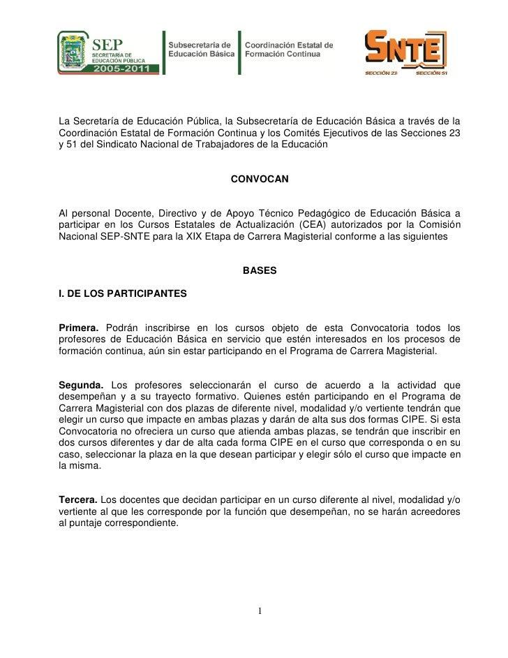 La Secretaría de Educación Pública, la Subsecretaría de Educación Básica a través de la Coordinación Estatal de Formación ...