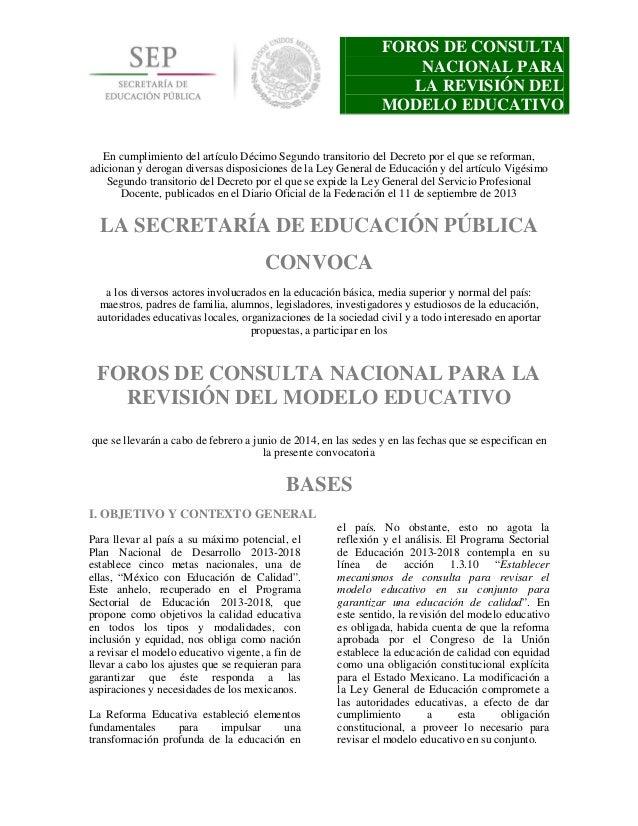 FOROS DE CONSULTA NACIONAL PARA LA REVISIÓN DEL MODELO EDUCATIVO En cumplimiento del artículo Décimo Segundo transitorio d...
