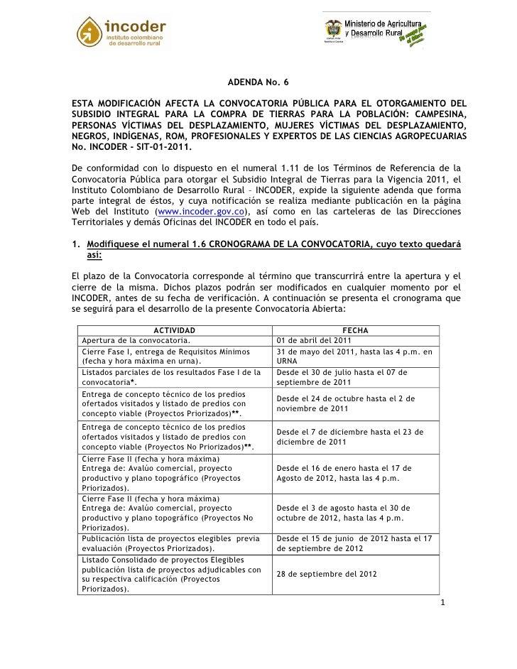 ADENDA No. 6ESTA MODIFICACIÓN AFECTA LA CONVOCATORIA PÚBLICA PARA EL OTORGAMIENTO DELSUBSIDIO INTEGRAL PARA LA COMPRA DE T...