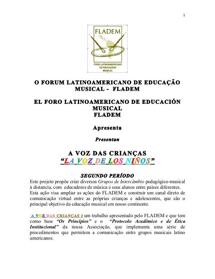 1                                                          O FORUM LATINOAMERICANO DE EDUCAÇÃO                  MUSI...