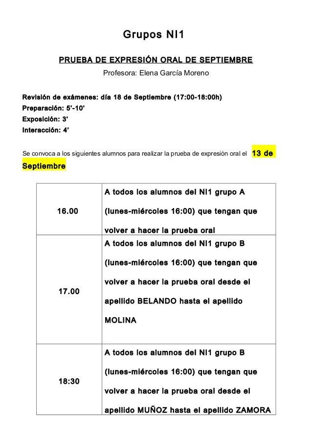 Grupos NI1 PRUEBA DE EXPRESIÓN ORAL DE SEPTIEMBRE Profesora: Elena García Moreno Revisión de exámenes: día 18 de Septiembr...