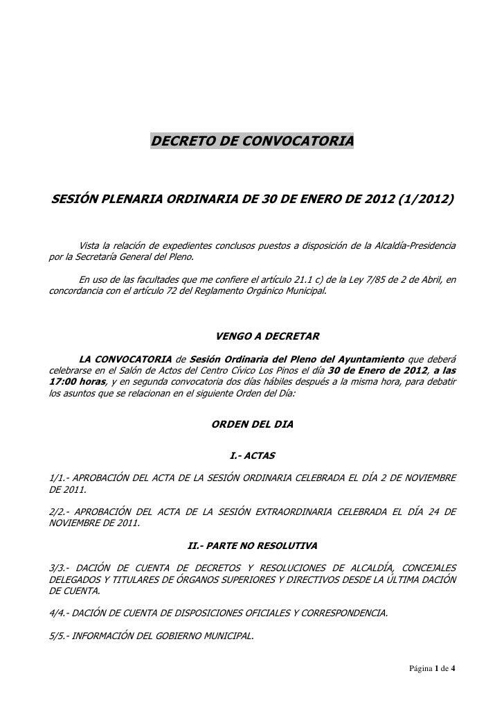 DECRETO DE CONVOCATORIASESIÓN PLENARIA ORDINARIA DE 30 DE ENERO DE 2012 (1/2012)        Vista la relación de expedientes c...