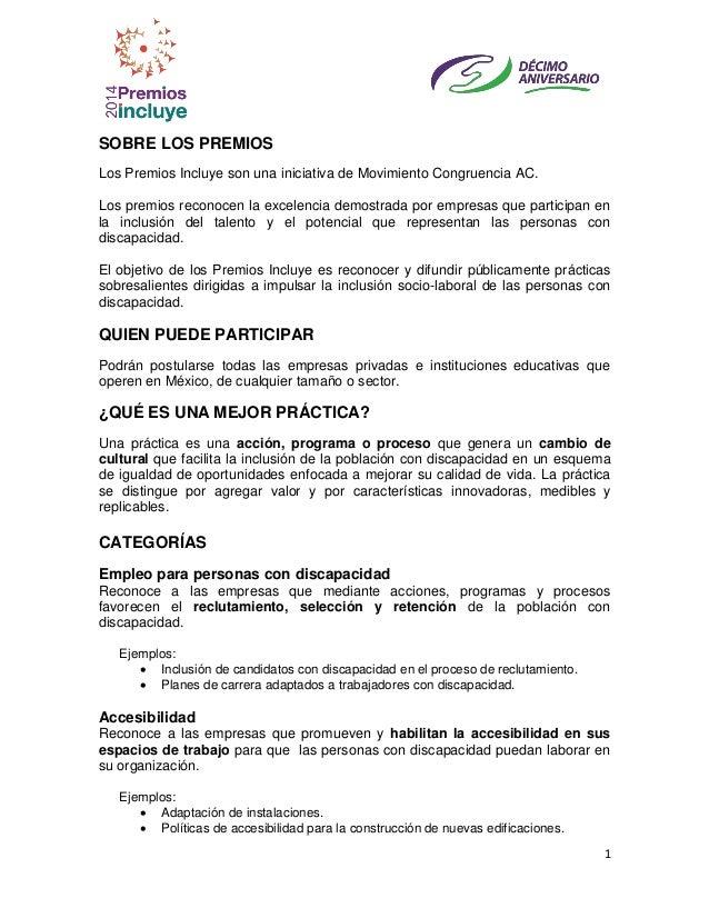 1 SOBRE LOS PREMIOS Los Premios Incluye son una iniciativa de Movimiento Congruencia AC. Los premios reconocen la excelenc...