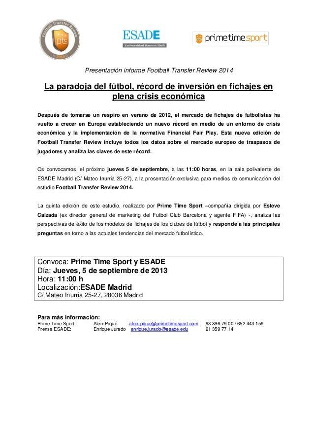 Presentación informe Football Transfer Review 2014 La paradoja del fútbol, récord de inversión en fichajes en plena crisis...