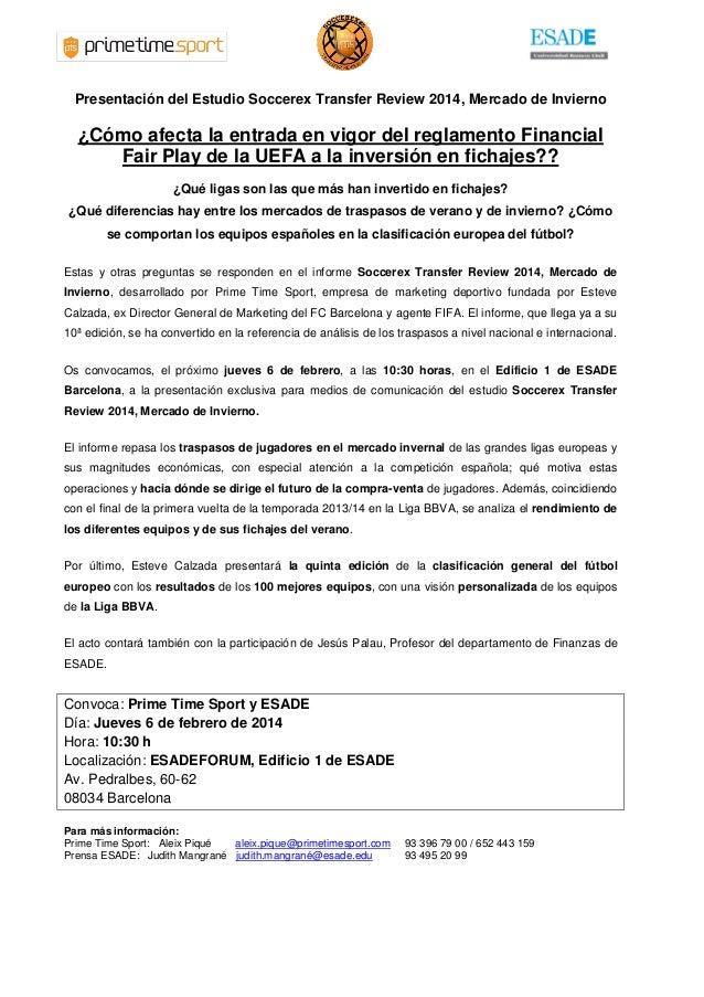 Presentación del Estudio Soccerex Transfer Review 2014, Mercado de Invierno  ¿Cómo afecta la entrada en vigor del reglamen...