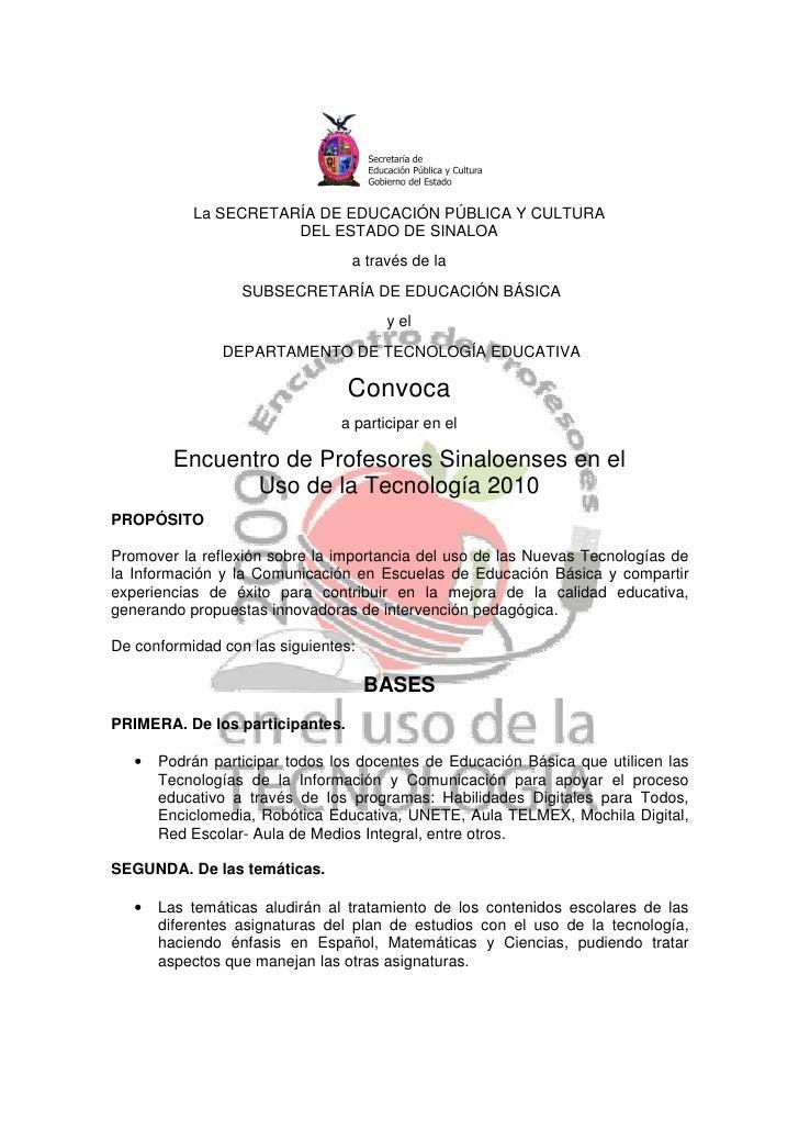 La SECRETARÍA DE EDUCACIÓN PÚBLICA Y CULTURA                       DEL ESTADO DE SINALOA                                  ...
