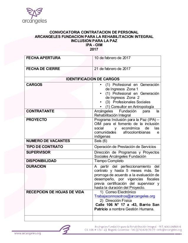 CONVOCATORIA CONTRATACION DE PERSONAL ARCANGELES FUNDACION PARA LA REHABILITACION INTEGRAL INCLUSION PARA LA PAZ IPA - OIM...