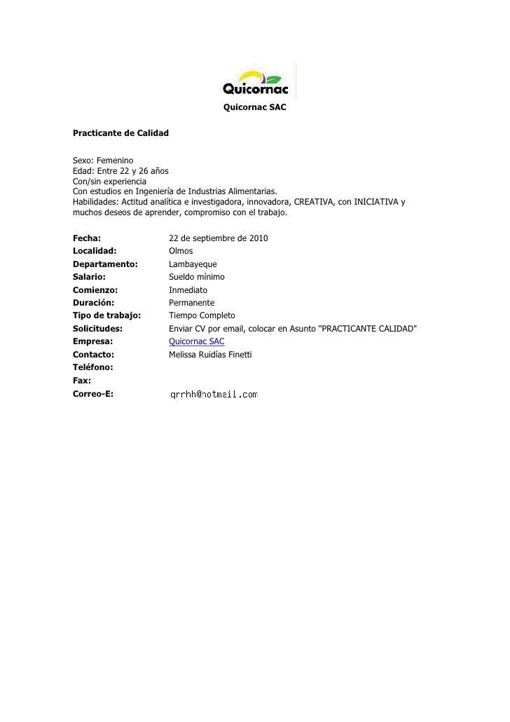 Quicornac SACPracticante de CalidadSexo: FemeninoEdad: Entre 22 y 26 añosCon/sin experienciaCon estudios en Ingeniería d...