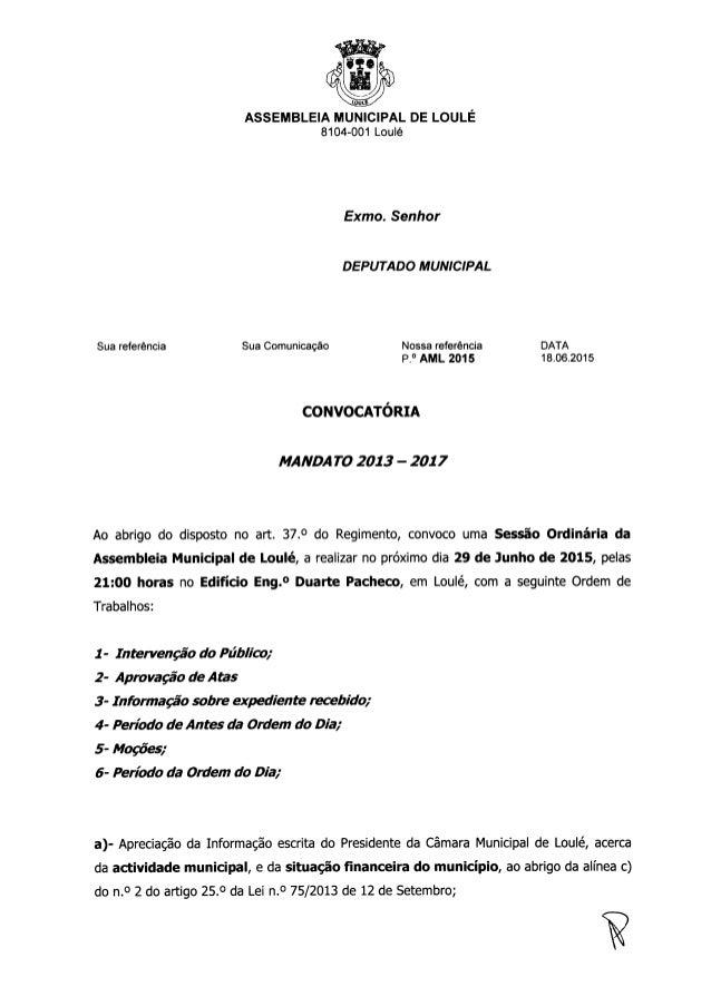 ASSEMBLEIA MUNlClPAL DE LOULÉ 8104-001 Loulé  Exmo.  Senhor  DEPUTADO MUNICIPAL Sua referência Sua Comunicação Nossa refer...