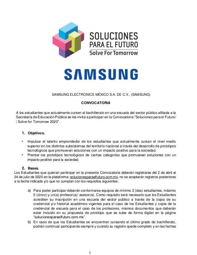 1 SAMSUNG ELECTRONICS MÉXICO S.A. DE C.V., (SAMSUNG) CONVOCATORIA A los estudiantes que actualmente cursen el bachillerato...