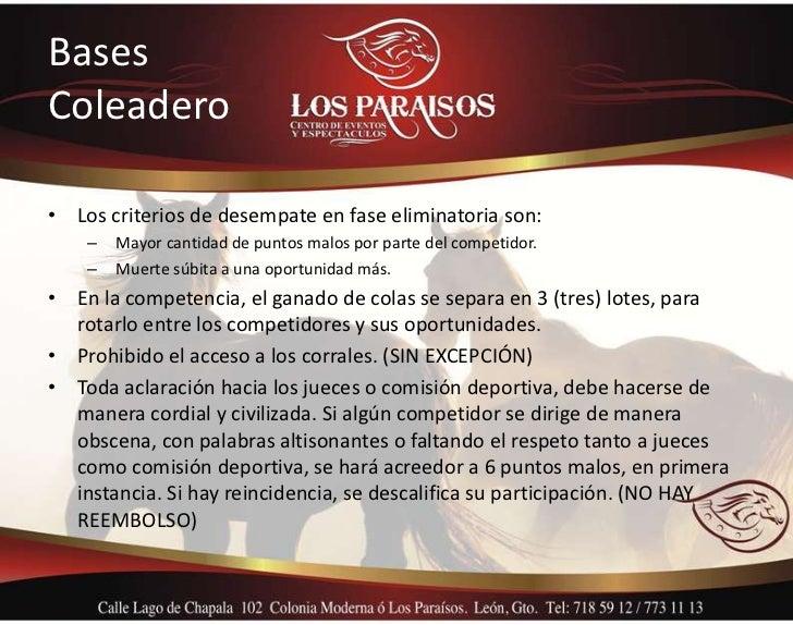 BasesColeadero• Los criterios de desempate en fase eliminatoria son:    –   Mayor cantidad de puntos malos por parte del c...